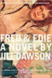 Fred and Edie, Jill Dawson, 0618197281