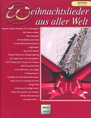 Weihnachtslieder aus aller Welt, für Querflöte Solo oder Duett