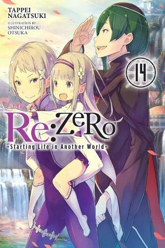 Re:ZERO -Starting Life in Another World-, Vol. 14 (light novel) (Re:ZERO -Starting Life in Another World-, Chapter 4: The Sanctuary and the Witch of Greed Manga, 14)
