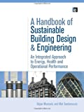 A Handbook of Sustainable Building Design and Engineering, , 1844075966