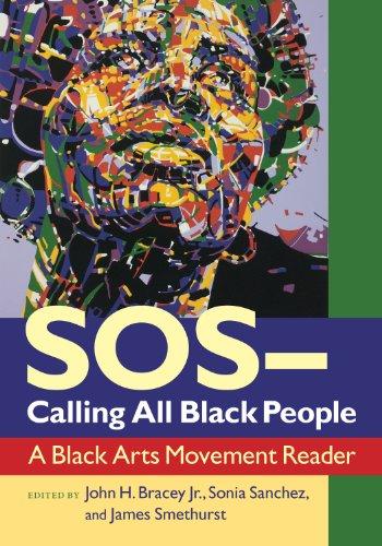 SOS _ Calling All Black People: A Black Arts Movement Reader
