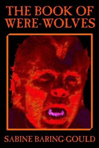 Download The Book of Were-Wolves PDF