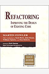Refactoring: Improving the Design of Existing Code (Addison-Wesley Object Technology Series) Kindle Edition