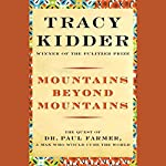 Mountains Beyond Mountains | Tracy Kidder