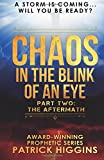 img - for Chaos In The Blink Of An Eye: Part Two: The Aftermath (Volume 2) book / textbook / text book