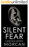 Silent Fear (A novel inspired by true crimes) (English Edition)