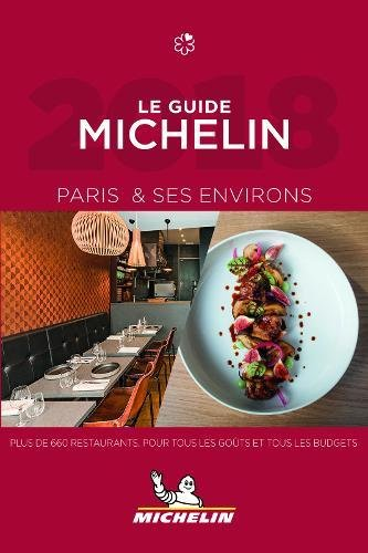 MICHELIN Guide Paris & ses environs 2018 (in French):