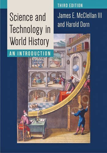 Science and Technology in World History: An Introduction by James E. McClellan III (2015-11-04)