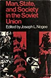 img - for First Edition of Man, State, & Society in the Soviet Union [J.L. Nogee-Editor] book / textbook / text book