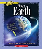 Planet Earth (New True Books: Space (Paperback))