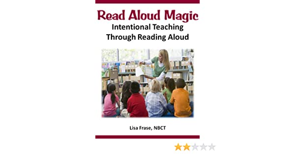 Amazon read aloud magic intentional teaching through reading amazon read aloud magic intentional teaching through reading aloud effective teaching solutions professional learning series ebook lisa frase fandeluxe Gallery