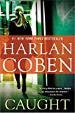Caught, Harlan Coben, 0451237986