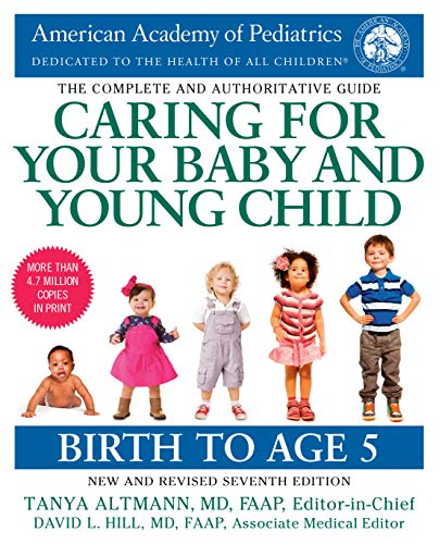 Caring for Your Baby and Young Child,