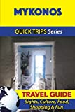 Mykonos Travel Guide %28Quick Trips Seri...