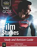 WJEC GCSE Film Studies: Study and Revision Guide by Jackie Newman (24-Mar-2014) Paperback