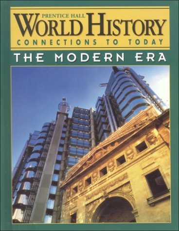 World History Connections to Today: The Modern Era by Ellis, Elisabeth Gaynor, Esler, Anthony(January 1, 1999) Hardcover (World History The Modern Era Ellis Esler)