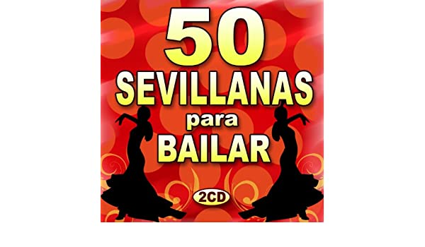50 Sevillanas Para Bailar by Various artists on Amazon Music - Amazon.com