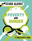 Poverty and Hunger (Stand Against)
