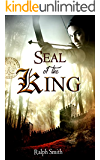 Seal of the King: A Fantasy Novel (Thrilling Action & adventure Fiction Book 1)