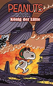 Peanuts 8: König der Lüfte (German Edition)