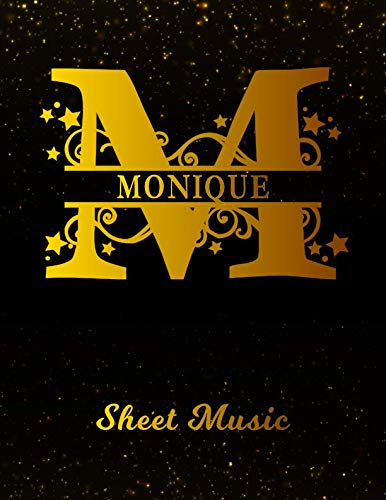 Monique Sheet Music: Personalized Name Letter M Blank Manuscript Notebook Journal | Instrument Composition Book for Musician & Composer | 12 Staves ... | Create, Compose & Write Creative Songs