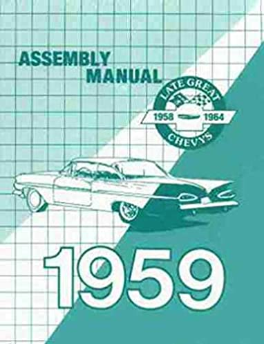 51ttpa6UT1L._SX382_BO1204203200_ 1959 chevy car assembly manual biscayne bel air impala el camino