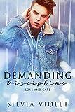 Demanding Discipline (Love and Care Book 3)