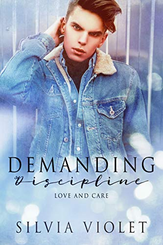 Demanding Discipline (Love and Care Book 3) by [Violet, Silvia]