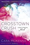 Crosstown Crush: A Sins In the City Novel