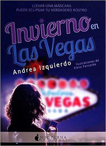 Invierno en Las Vegas. Primavera en Tokio – Andrea Izquierdo (Rom) 51ttqXLL3IL._SX360_BO1,204,203,200_