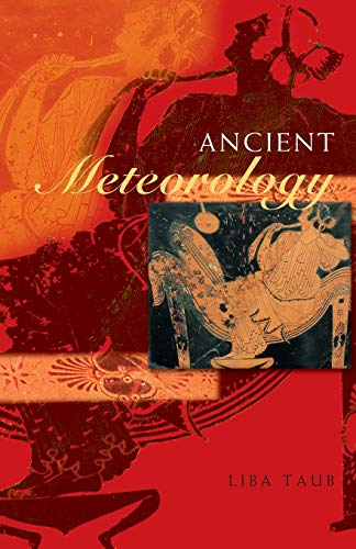 Ancient Meteorology (Sciences of Antiquity)
