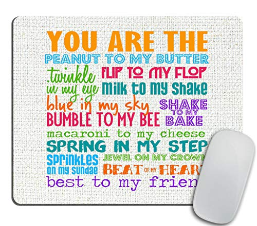 Best Friend Quotes Mouse pad, You are The Peanut to My Butter Best Inspiring Friendship Quotes Mouse pad (Friends Mouse Pad)