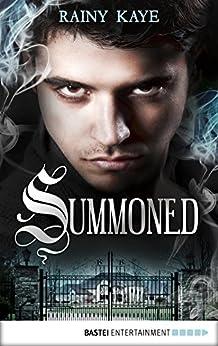 Summoned (Summoned Series Book 1) by [Kaye, Rainy]