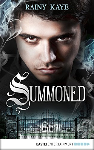Summoned (Summoned Series Book 1) by [Kaye, Rainy]