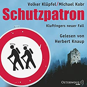 Schutzpatron (Kommissar Kluftinger 6) Audiobook