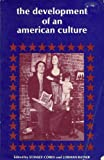 The Development of an American Culture, , 0132072661