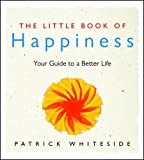 img - for The Little Book Of Happiness book / textbook / text book