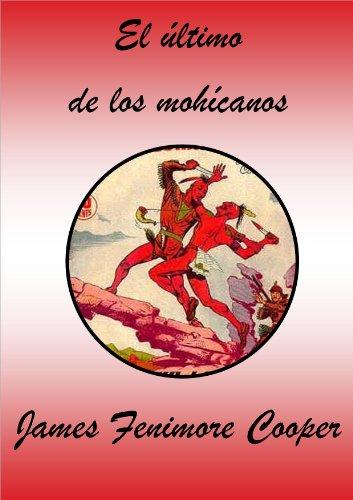 Descargar Libro El último De Los Mohícanos James Fenimore Cooper
