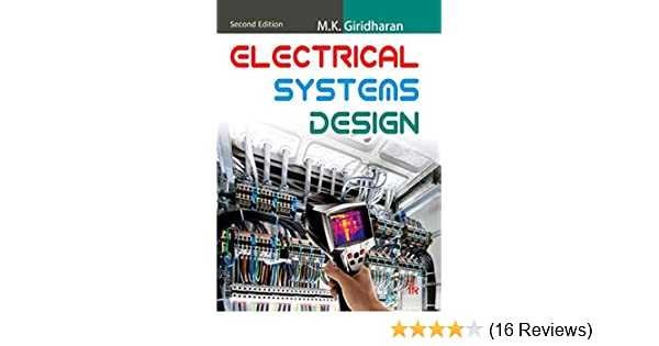 Electrical Systems Design 2nd Edition Giridharan M K Ebook Amazon Com
