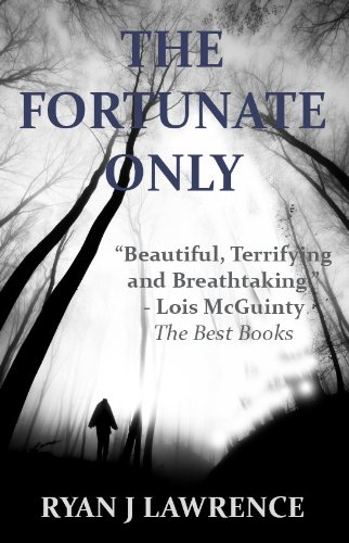 The Fortunate Only: A Literary Thriller