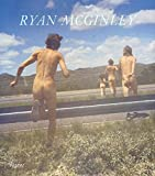 img - for Ryan McGinley: Whistle for the Wind book / textbook / text book