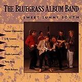 The Bluegrass Album Vol. 5: Sweet Sunny South