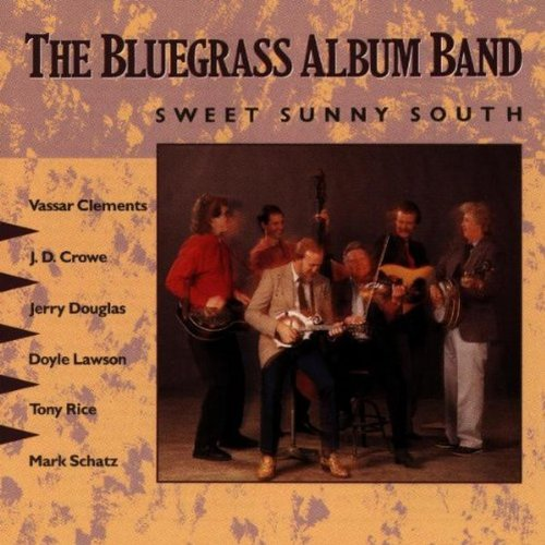 (The Bluegrass Album Vol. 5: Sweet Sunny South )