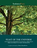 img - for Feast of the Universe: NEW edition available under listing with the same name by Anne W. Rowthorn (2009-06-05) book / textbook / text book