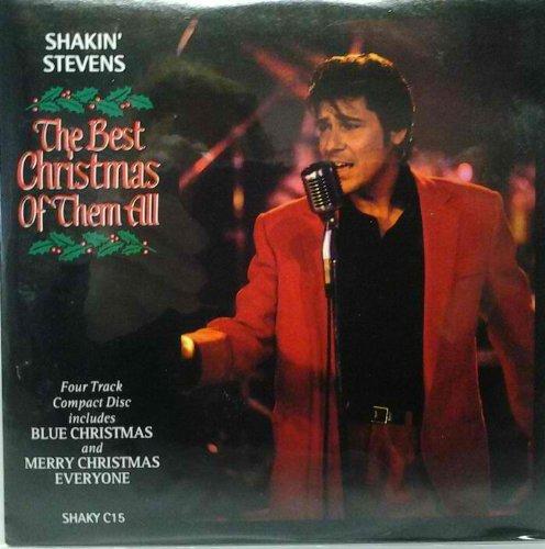 The Best Christmas of Them All -Shakin' Stevens