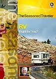 The Seasoned Traveler RV Right for You?