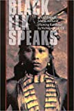 img - for BLACK ELK SPEAKS : BEING THE LIFE STORY book / textbook / text book
