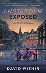 Amsterdam Exposed tells the true one-of-a-kind story of an innocent exchange student who moves to Amsterdam hoping to write a book about the red light district and everything that follows. It's an American abroad story, and also a love story;...