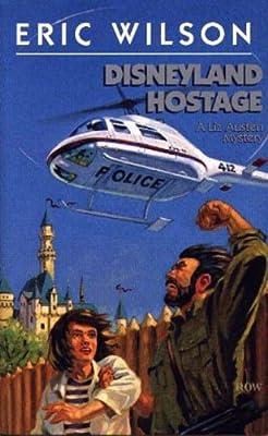 Disneyland Hostage