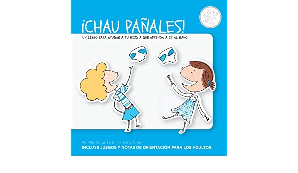 Amazon.com: ¡Chau pañales! (KF8) (Spanish Edition) eBook: Maritchu Seitún: Kindle Store